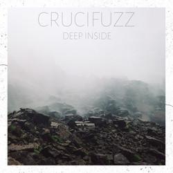 Crucifuzz — Deep Inside (2018)