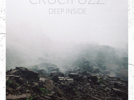 Crucifuzz — Deep Inside (2018, CSBR Records)