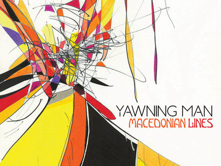Yawning Man — Macedonian Lines (2019, Heavy Psych Sounds)