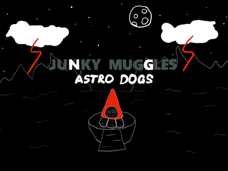 Junky Muggles — Astro Dogs (2020, music clip)