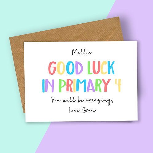 Personalised Rainbow Letters Good Luck in Primary Card
