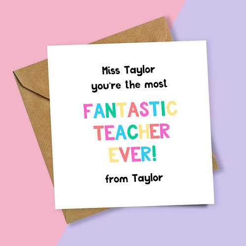 Rainbow Lettering Fantastic Teacher Personalised Card