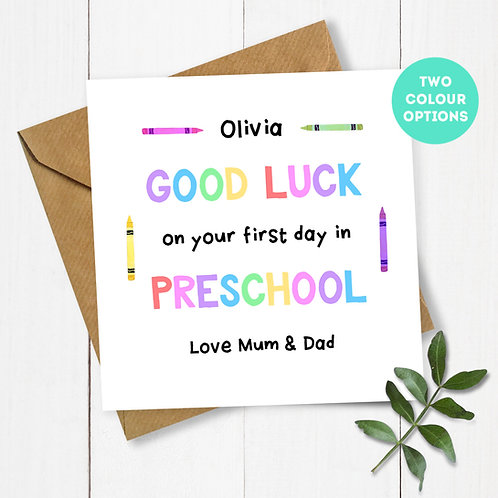 Personalised Crayons Good Luck on your First Day in Preschool Card