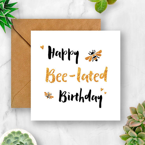 Black & Gold Happy Bee-lated Birthday Card