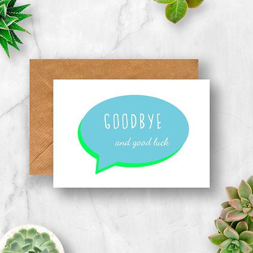Goodbye Speech Bubble Card