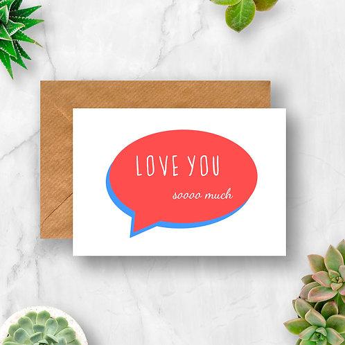 Love You Speech Bubble Card