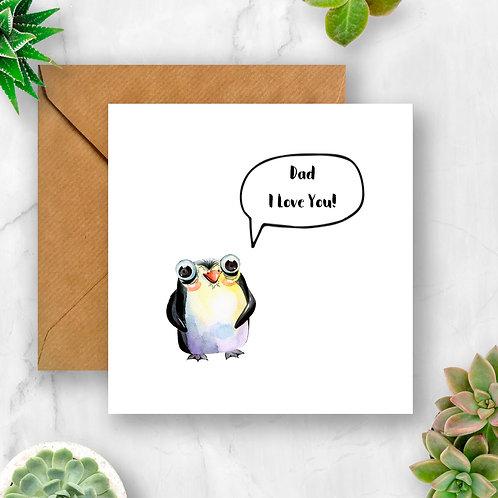 Dad I Love You Penguin Card