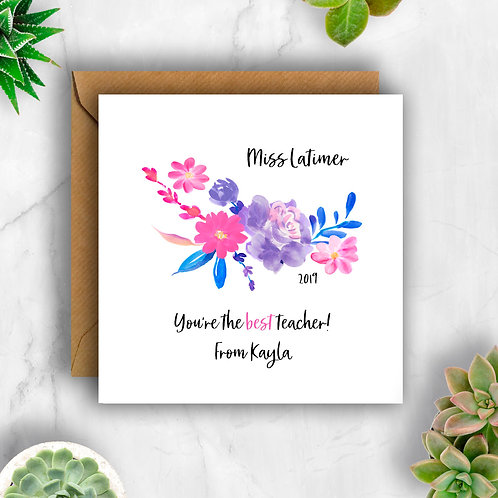 Flowers You're the Best Teacher Personalised Card
