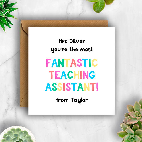Rainbow Lettering Fantastic Teaching Assistant Personalised Card