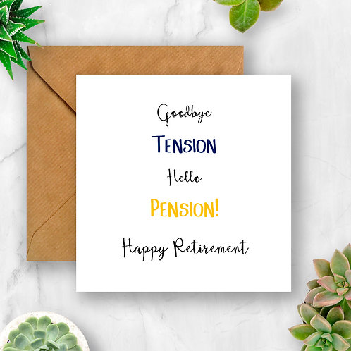 Goodbye Tension, Hello Pension Retirement Card