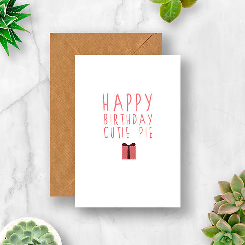 Cutie Pie Birthday Card