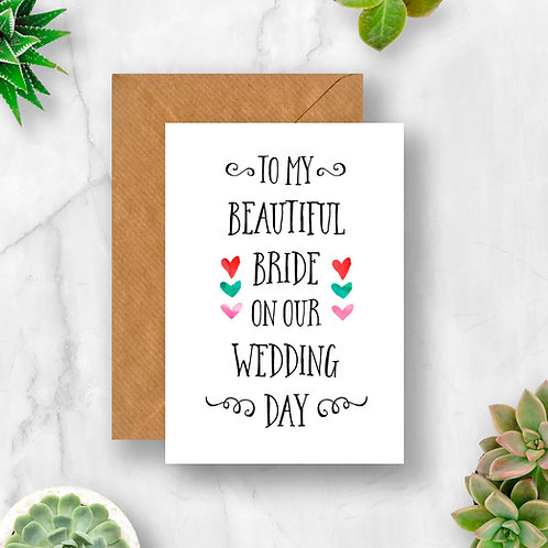 To My Beautiful Bride Card