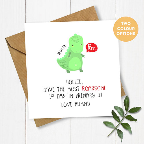 Personalised Dinosaur 1st Day in Primary Card