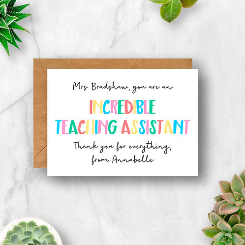 Incredible Teaching Assistant Personalised Card