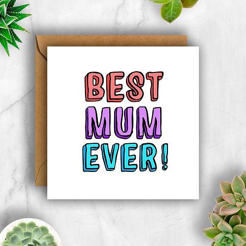 Bold Best Mum Ever! Card