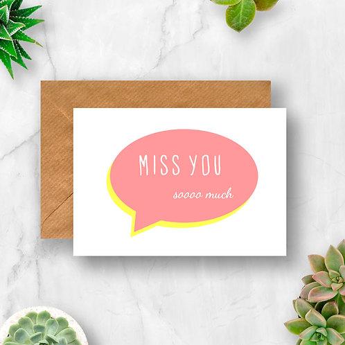 Miss You Speech Bubble Card