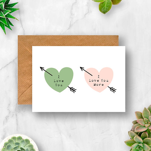 I Love You More Arrow Hearts Card