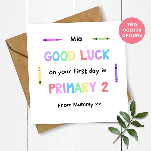Personalised Crayons Good Luck on your First Day in Primary Card