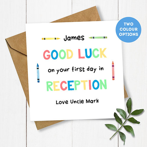 Personalised Crayons Good Luck on your First Day in Reception Card