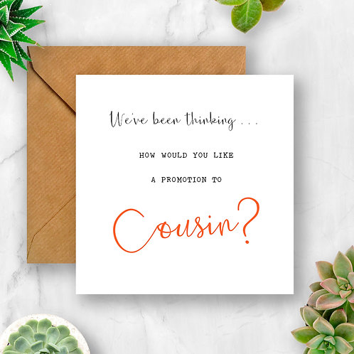 Promotion to Cousin Pregnancy Announcement Card