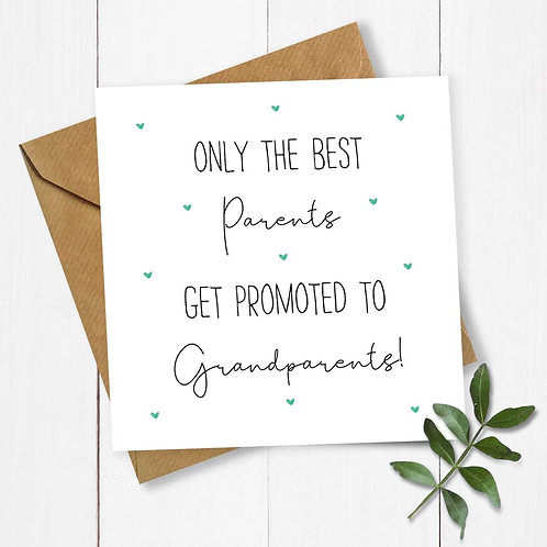 Hearts Only the Best Parents Get Promoted to Grandparent! Pregnancy Announcement