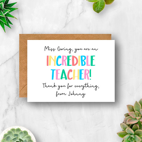 Incredible Teacher Personalised Card