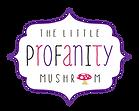 The Litle Profanity Mushroom.png