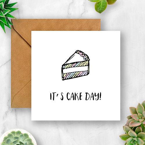 It's Cake Day Birthday Card