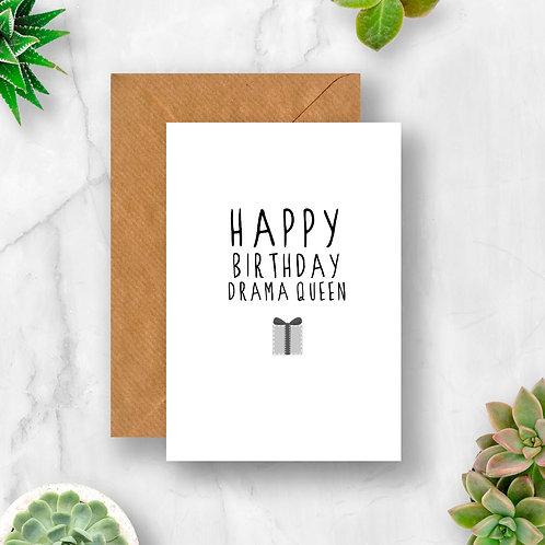 Drama Queen Birthday Card