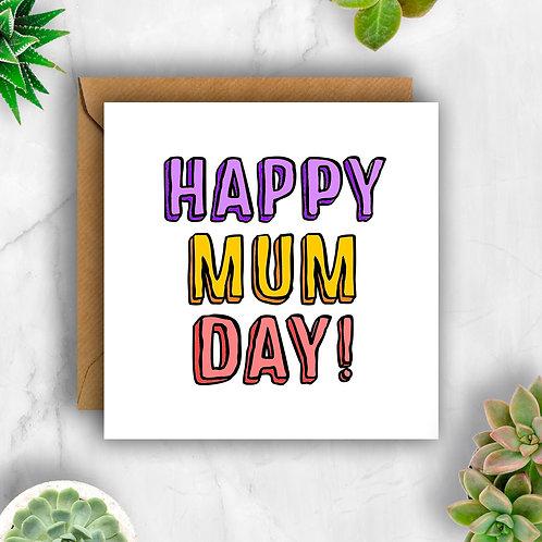 Bold Happy Mum Day! Card