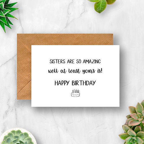 Sisters Are So Amazing Happy Birthday Card