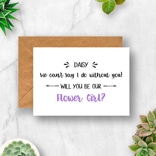Personalised Flower Girl I Can't Say I do Without You Card