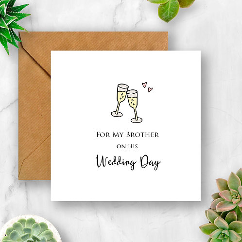Champagne Glasses For My Brother on His Wedding Day Card