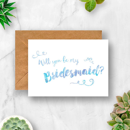 Will You Be My Bridesmaid? Watercolour Card