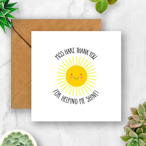 Personalised Teacher Thank You for Helping Me Shine Card