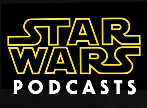 Pod Save the queen: my top 10 favorite star wars podcasts