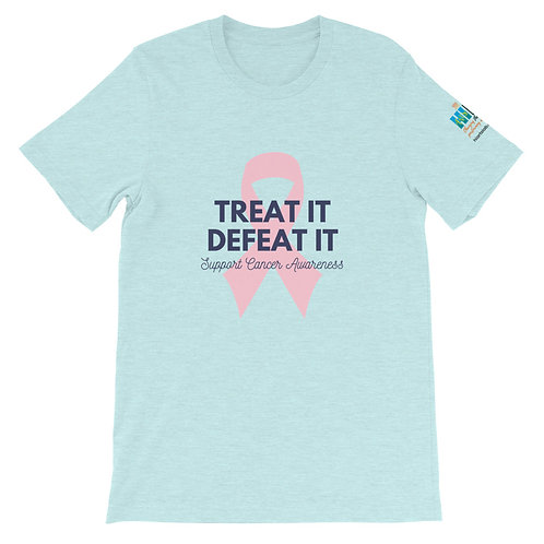 Treat it Defeat It Unsex T-Shirt