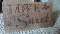 Love is Sweet Sign Transfer