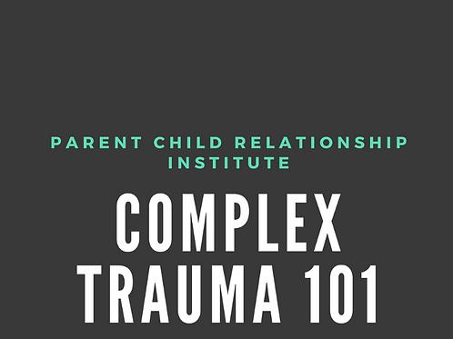 Complex Trauma 101 Webinar