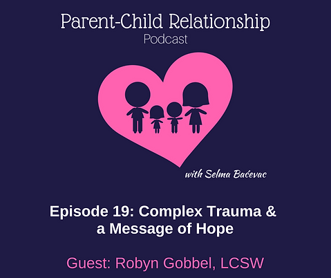 Upcoming Trainings Complex Childhood >> Podcast Episode 19 Complex Trauma And A Message Of Hope Complex
