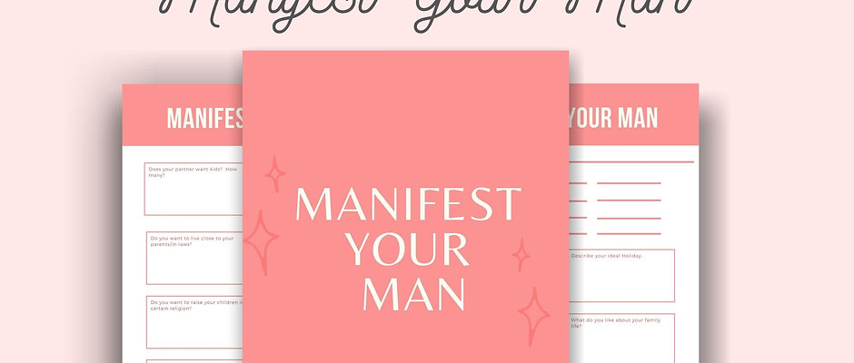 Manifest your Man - Guided Journal