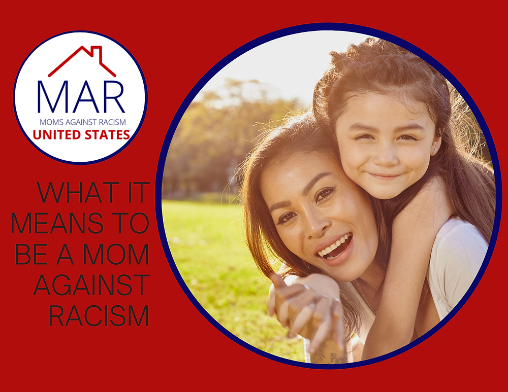 What it means to be a mom against racism