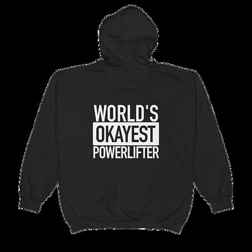 Okayest Powerlifter Hoodie