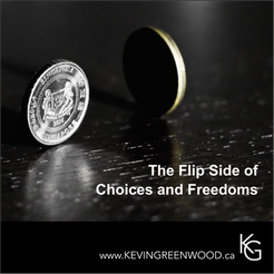 The Flip Side of Choices and Freedoms