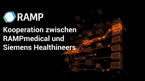 Kooperation zwischen RAMPmedical und Siemens Healthineers