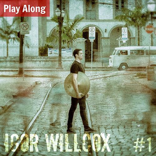 Play Along - Igor Willcox #1
