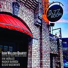 Igor Willcox Quartet Live at The Jazz Ro