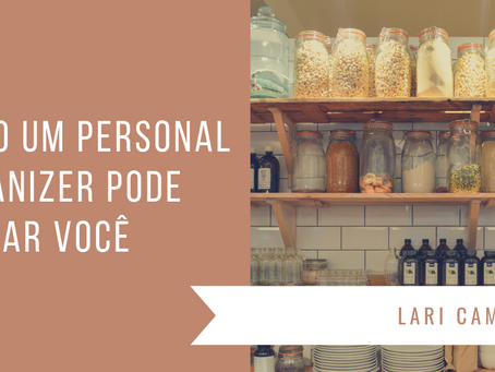 Como um Personal Organizer pode ajudar você.