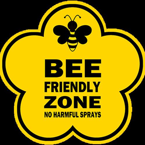Bee friendly zone, no harmful sprays