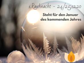 1. Rauhnacht 24./25.12.